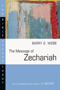 The Message of Zechariah