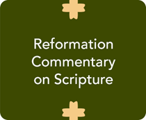 Reformation Commentary on Scripture