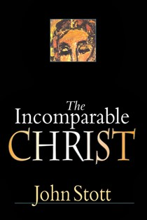 The Incomparable Christ