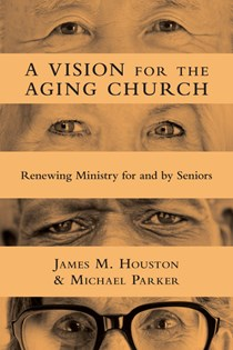 A Vision for the Aging Church