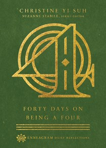 Forty Days on Being a Four
