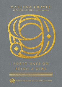 Forty Days on Being a Nine