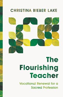 The Flourishing Teacher