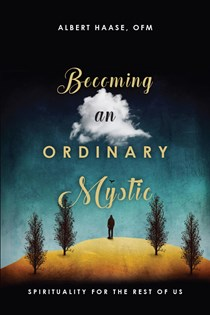 Becoming an Ordinary Mystic