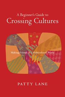 A Beginner's Guide to Crossing Cultures