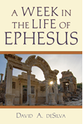 A Week in the Life of Ephesus