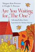 "Are You Waiting for ""The One""?"