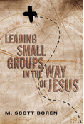 Leading Small Groups in the Way of Jesus