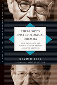 Theology's Epistemological Dilemma
