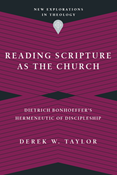 Reading Scripture as the Church
