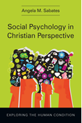 Social Psychology in Christian Perspective