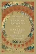 Reading Romans with Eastern Eyes