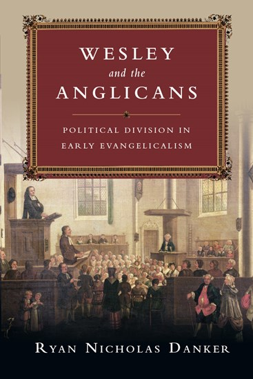 Wesley and the Anglicans