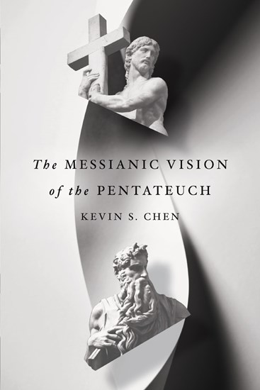 The Messianic Vision of the Pentateuch
