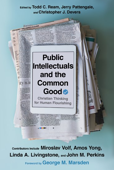 Public Intellectuals and the Common Good
